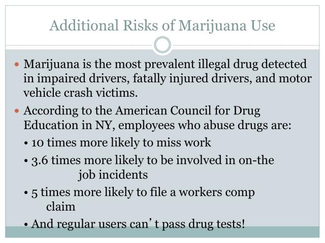 Additional Risks of Marijuana Use